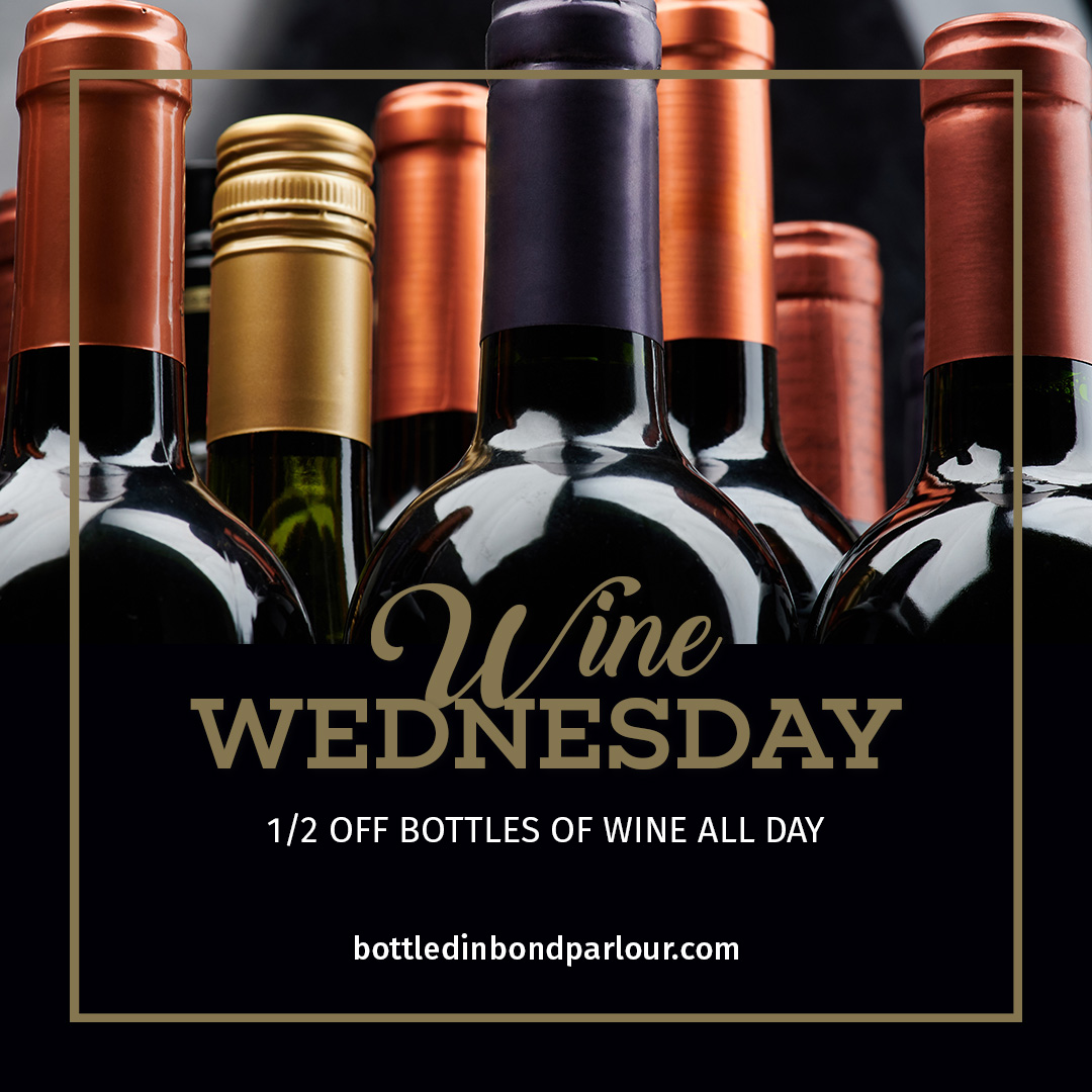 different bottles of wine highlighting 1/2 off bottles of wine on Wednesday at Bottled in Bond Cocktail Parlour and Kitchen in Frisco, Texas